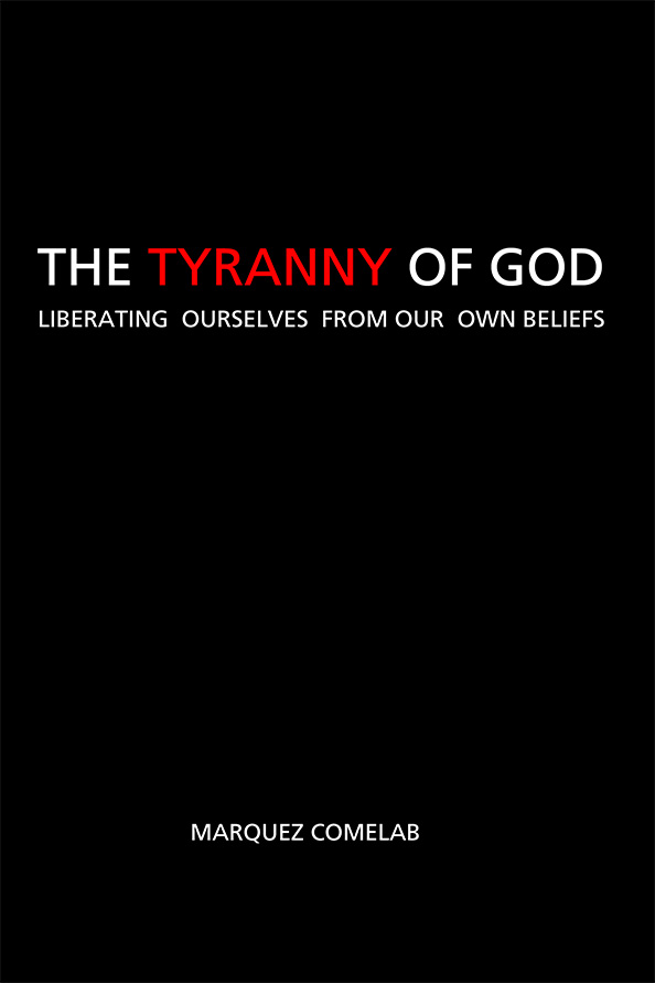 The Tyranny of God